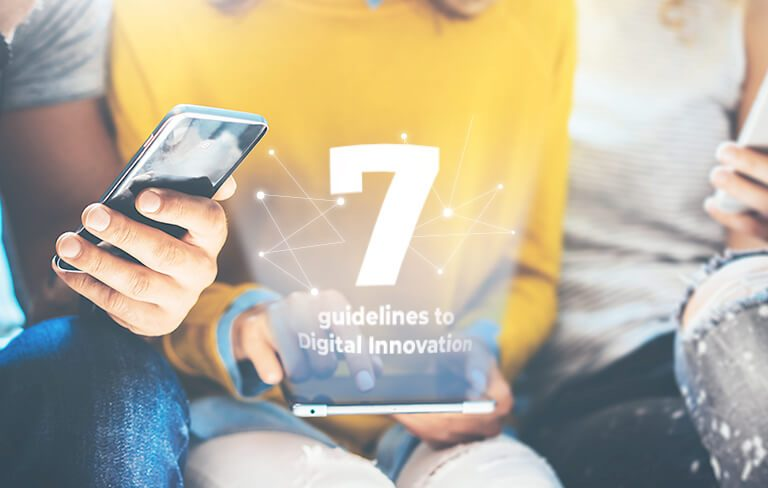 7 Guidelines to Digital Innovation